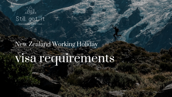 New Zealand Working Holiday Visa requirements
