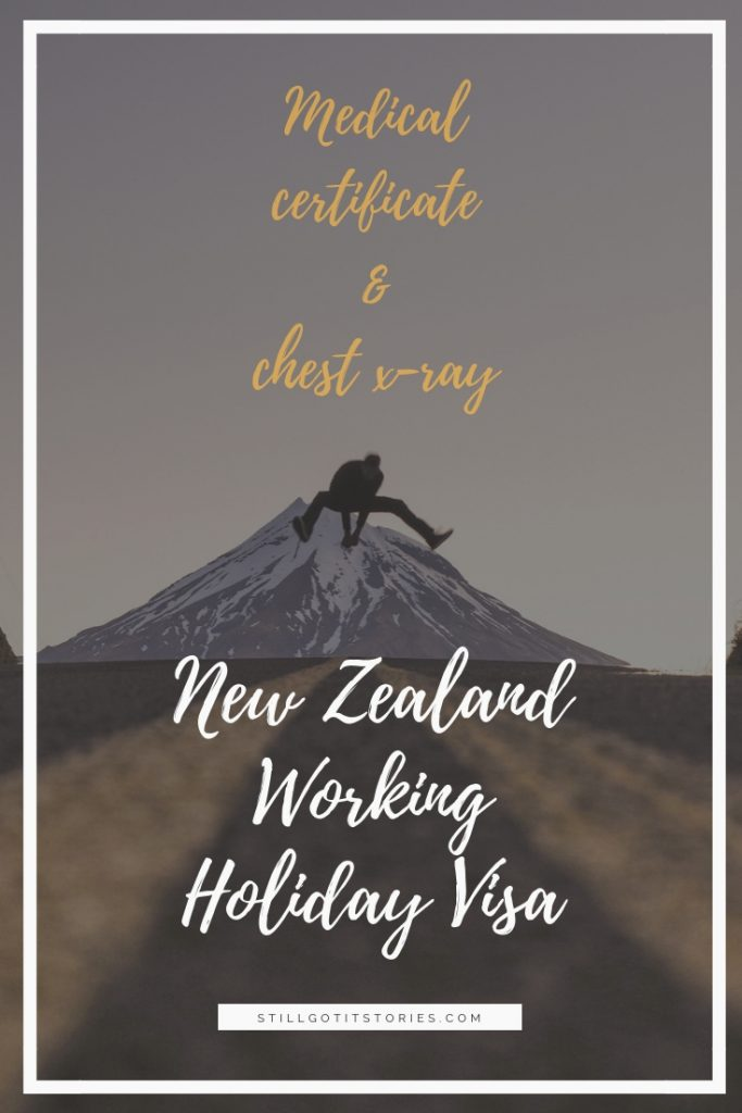 Information on medical certificate and chest x-ray requirements for New Zealand Working Holiday Visa